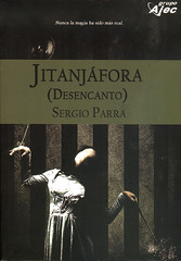 Sergio Parra, Jitanjáfora (Desencanto)
